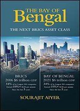 The Bay Of Bengal: The Next Brics …
