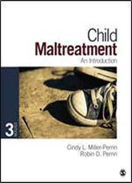 Child Maltreatment: An Introduction: An Introduction