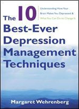 The 10 Best-ever Depression Management Techniques: Understanding …