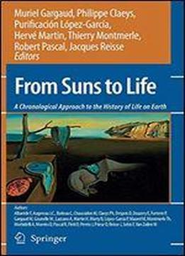 From Suns To Life: A Chronological Approach …