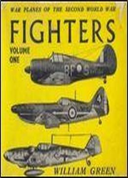 War Planes Of The Second World War: Fighters Volume One