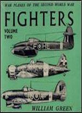 War Planes Of The Second World War: Fighters Volume Two