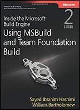Inside The Microsoft Build Engine: Using Msbuild …