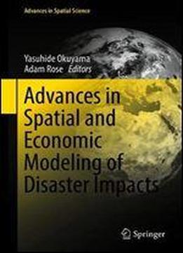 Advances In Spatial And Economic Modeling Of …