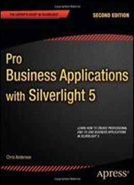 Pro Business Applications With Silverlight 5 (2nd …