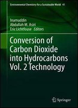 Conversion Of Carbon Dioxide Into Hydrocarbons Vol. …