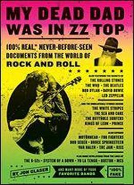My Dead Dad Was In Zz Top: …