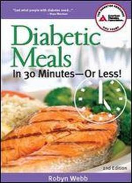 Diabetic Meals In 30 Minutesor Less!