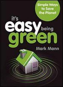 It's Easy Being Green: Simple Ways To …