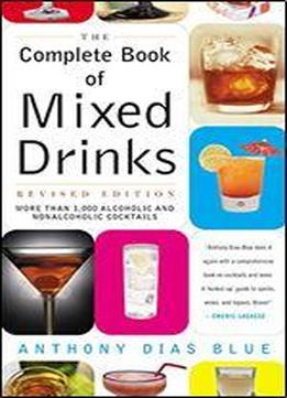 Complete Book Of Mixed Drinks, The (revised …