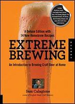Extreme Brewing, A Deluxe Edition With 14 …