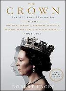 The Crown: The Official Companion