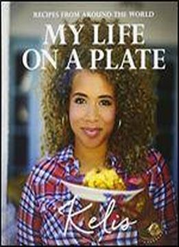 My Life On A Plate: Recipes From …