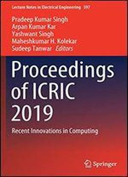 Proceedings Of Icric 2019: Recent Innovations In Computing