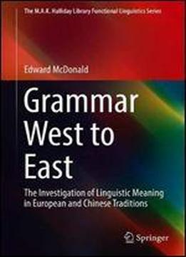 Grammar West To East: The Investigation Of …