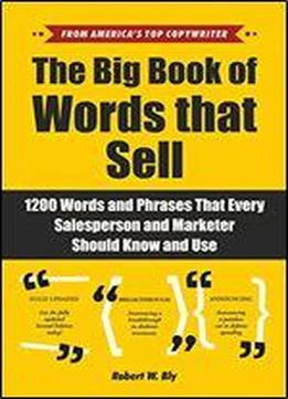 The Big Book Of Words That Sell: …