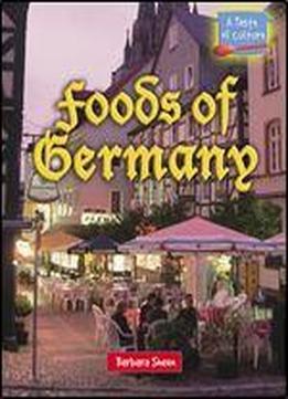 Foods Of Germany (taste Of Culture)