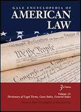 Gale Encyclopedia Of American Law (formerly West's Encyclopedia Of American Law)