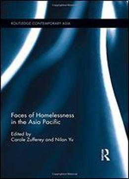 Faces Of Homelessness In The Asia Pacific