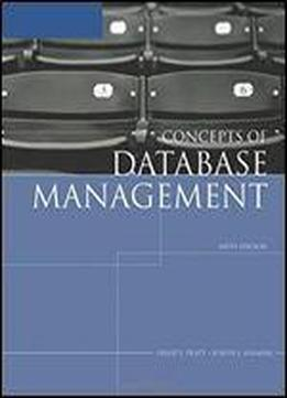 Concepts Of Database Management, Sixth Edition (sam 2007 Compatible Products)