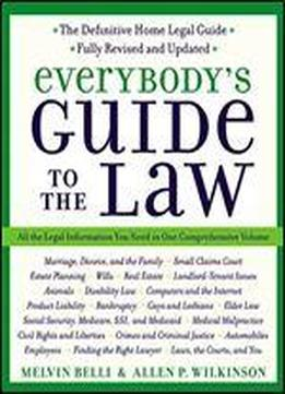 Everybody's Guide To The Law- Fully Revised & Updated 2nd Edition: All The Legal Information You Need In One Comprehensive Volume
