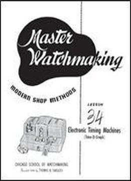 Master Watchmaking Lesson 34