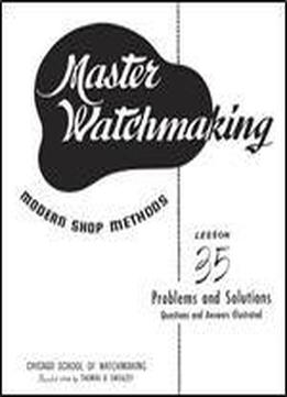 Master Watchmaking Lesson 35