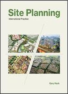 Site Planning: International Practice (the Mit Press)