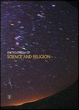 Encyclopedia Of Science And Religion (macmillan Reference Usa)