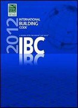 2012 International Building Code (international Code Council …