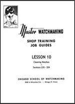 Master Watchmaking Lesson 10