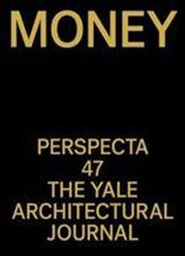 Perspecta 47: Money (perspecta)