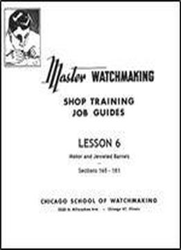 Master Watchmaking Lesson 6