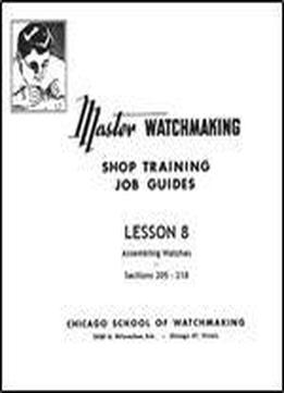 Master Watchmaking Lesson 8
