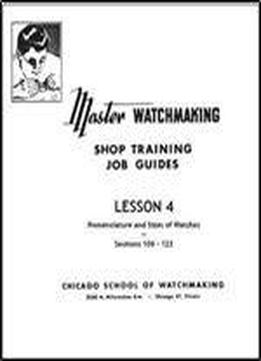 Master Watchmaking Lesson 4