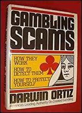 Gambling Scams: How They Work, How To Detect Them, How To Protect Yourself