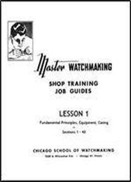 Master Watchmaking Lesson 1