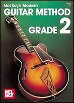 Mel Bay's Modern Guitar Method, Grade 2