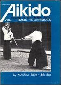 Traditional Aikido, Vol. 1: Basic Techniques (v. 1) (japanese And English Edition)