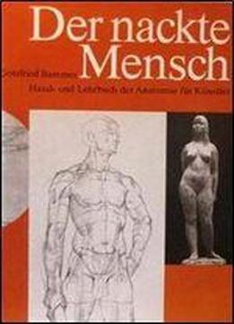 Der Nackte Mensch. Hand- Und Lehrbuch Der …