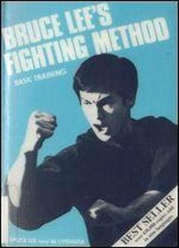 Bruce Lee's Fighting Method Basic Training, Vol. 2