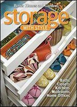Storage With Style (better Homes And Gardens Home, Book 31)