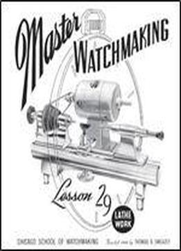 Master Watchmaking Lesson 29