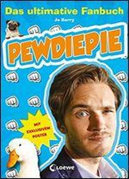 Pewdiepie - Das Ultimative Fanbuch