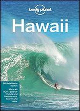 Lonely Planet Reisefuhrer Hawaii (lonely Planet Reisefuhrer Deutsch)