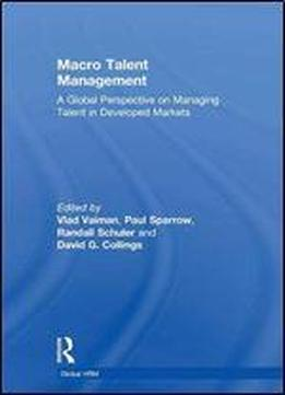 Macro Talent Management: A Global Perspective