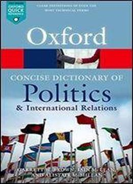 The Concise Oxford Dictionary Of Politics And International Relations, 4th Edition