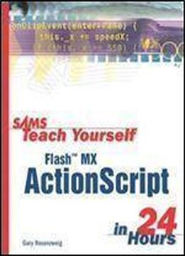 Sams Teach Yourself Flash Mx Actionscript In 24 Hours