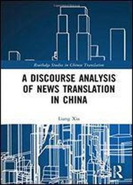 A Discourse Analysis Of News Translation In China