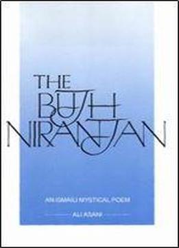 The Bujh Niranjan: An Ismili Mystical Poem